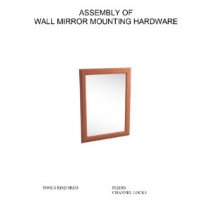 WALL MIRROR MOUNTING ASSEMBLY INSTRUCTIONS